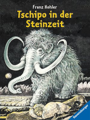cover image of Tschipo in der Steinzeit