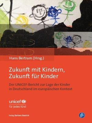 cover image of Zukunft mit Kindern, Zukunft für Kinder