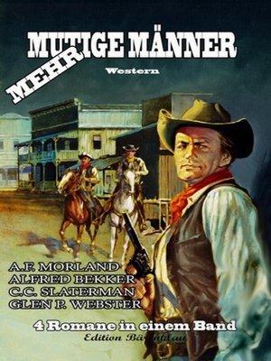 cover image of Mehr mutige Männer