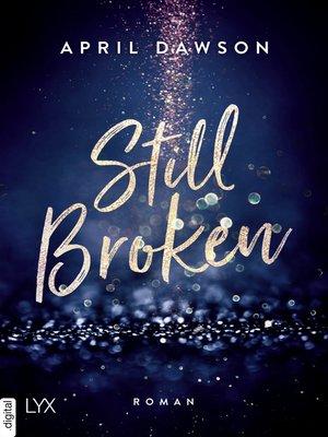 cover image of Still Broken