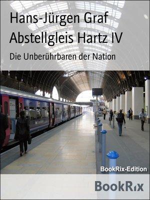 cover image of Abstellgleis Hartz IV