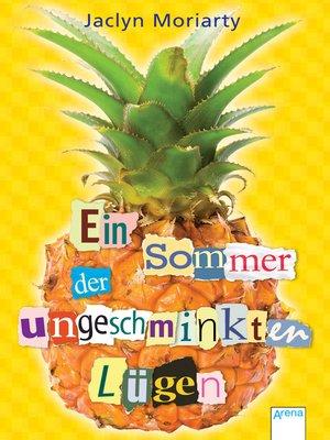 cover image of Ein Sommer der ungeschminkten Lügen