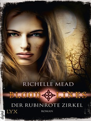 cover image of Bloodlines--Der rubinrote Zirkel