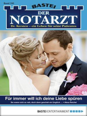 cover image of Der Notarzt--Folge 293