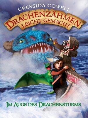 cover image of Drachenzähmen leicht gemacht (7). Im Auge des Drachensturms