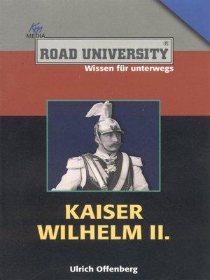 cover image of Kaiser Wilhelm II.