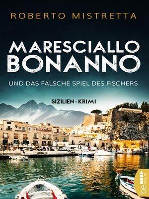 cover image of Maresciallo Bonanno und das falsche Spiel des Fischers