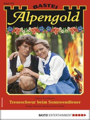 cover image of Alpengold 273--Heimatroman
