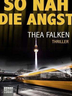 cover image of So nah die Angst
