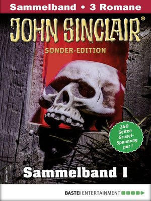 cover image of John Sinclair Sonder-Edition Sammelband 1--Horror-Serie