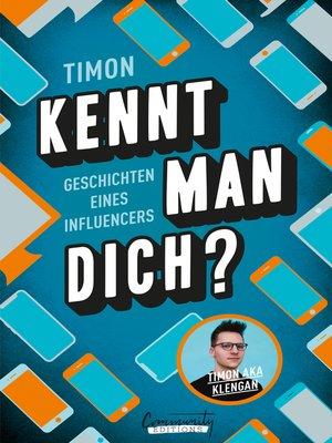 cover image of Kennt man dich? Geschichten eines Influencers