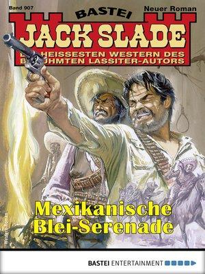 cover image of Jack Slade 907--Western