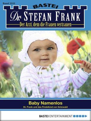 cover image of Dr. Stefan Frank--Folge 2253