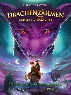 cover image of Drachenzähmen leicht gemacht (11). Verräterisches Drachenmal