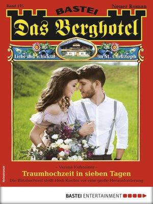 cover image of Das Berghotel 175--Heimatroman