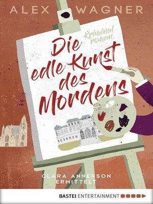 cover image of Die edle Kunst des Mordens