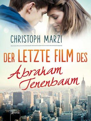 cover image of Der letzte Film des Abraham Tenenbaum