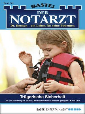 cover image of Der Notarzt--Folge 301
