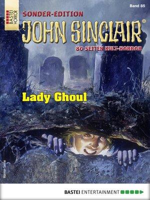 cover image of John Sinclair Sonder-Edition 85--Horror-Serie