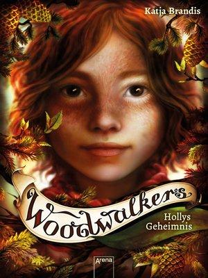 cover image of Woodwalkers (3). Hollys Geheimnis