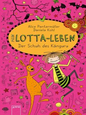 cover image of Mein Lotta-Leben (10). Der Schuh des Känguru