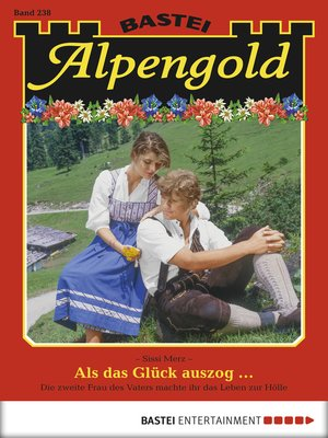 cover image of Alpengold, Folge 238