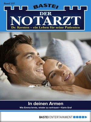 cover image of Der Notarzt--Folge 257