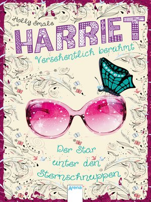 cover image of Harriet--versehentlich berühmt (4). Der Star unter den Sternschnuppen