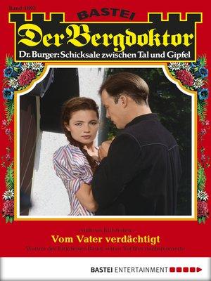 cover image of Der Bergdoktor--Folge 1893
