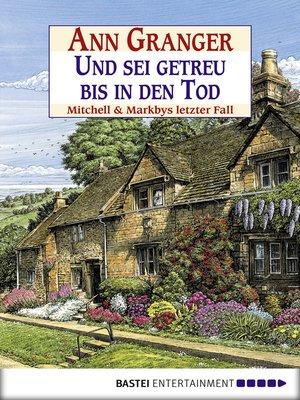 cover image of Und sei getreu bis in den Tod