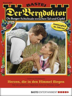cover image of Der Bergdoktor--Folge 1878