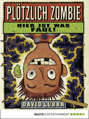cover image of Plötzlich Zombie--Hier ist was faul!