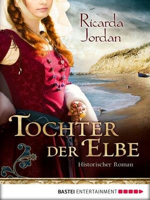 cover image of Tochter der Elbe