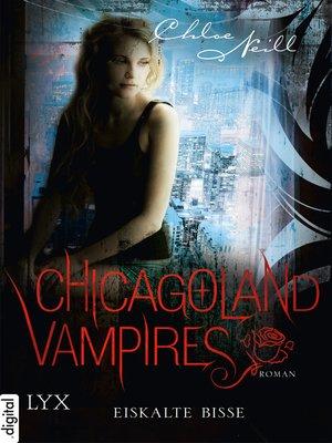 cover image of Chicagoland Vampires--Eiskalte Bisse