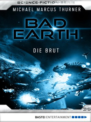 cover image of Bad Earth 36--Science-Fiction-Serie