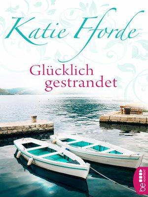 cover image of Glücklich gestrandet