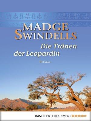 cover image of Die Tränen der Leopardin