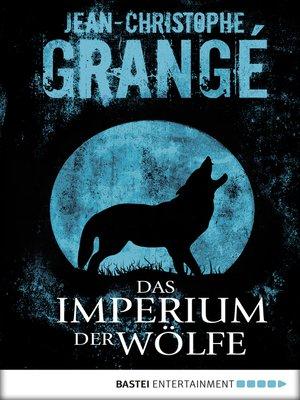 cover image of Das Imperium der Wölfe