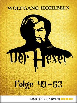 cover image of Der Hexer-- Folge 49-52