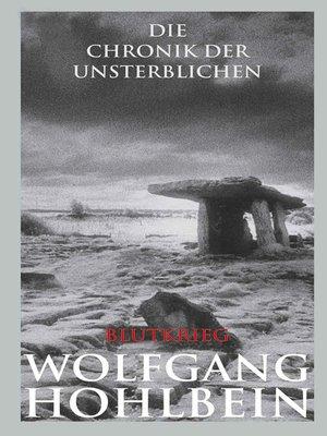 cover image of Die Chronik der Unsterblichen--Blutkrieg