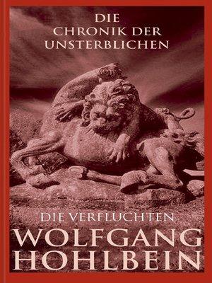 cover image of Die Chronik der Unsterblichen--Die Verfluchten
