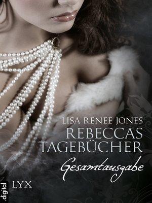 cover image of Rebeccas Tagebücher--Gesamtausgabe