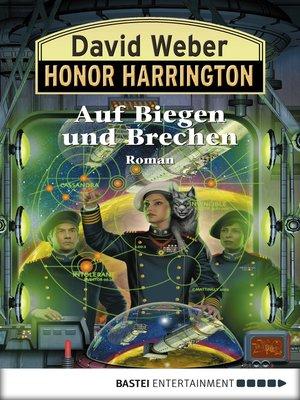 cover image of Auf Biegen und Brechen: Bd. 18. Roman