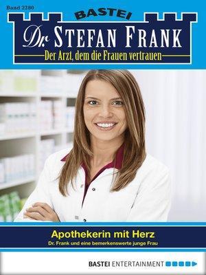 cover image of Dr. Stefan Frank--Folge 2280