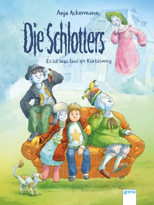 cover image of Die Schlotters. Es ist was faul im Kürbisweg
