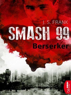 cover image of Smash99--Folge 4