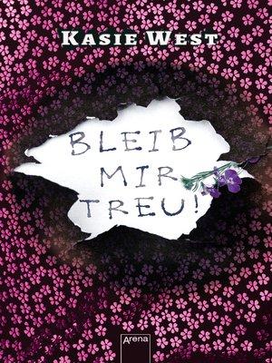 cover image of Bleib mir treu!