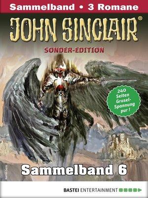 cover image of John Sinclair Sonder-Edition Sammelband 6--Horror-Serie