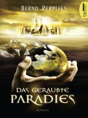 cover image of Das geraubte Paradies