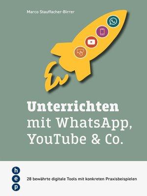 cover image of Unterrichten mit WhatsApp, YouTube & Co. (E-Book, Neuauflage)